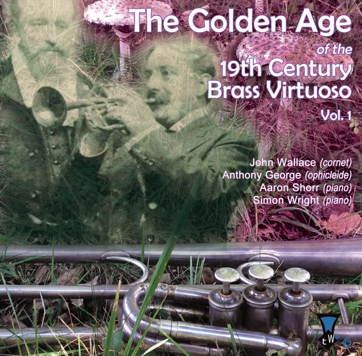 CD: The Golden Age of the 19th Brass Virtuoso